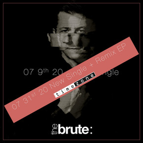 June 5th, 2020 : The Brute : signs with Timezone Records