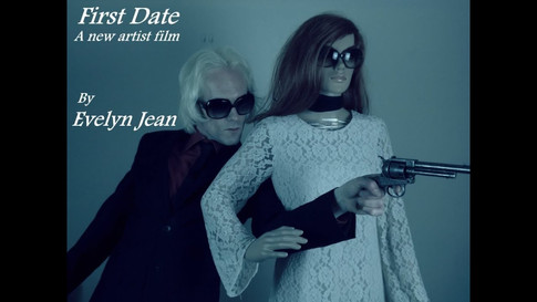 Evelyn Jean - First Date (who knows the possibilities?) 2013