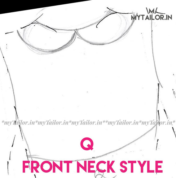 Front Neck Style Q