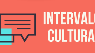 intervalo cultural