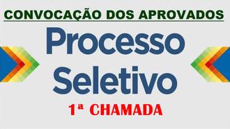 Listagem dos candidatos convocados  na 1ª chamada do Processo Seletivo 2020.
