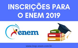 Enem 2019 - Inscrições: Exame Nacional do Ensino Médio 2019