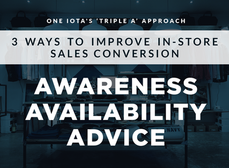 The 'Triple A' approach: 3 ways to improve in-store sales conversion