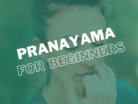 Ultimate Beginner's Guide to Pranayama