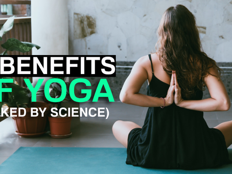 10 Benefits of Yoga Supported by Science