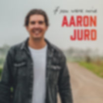 Aaron-Jurd---If-You-Were-Mine-Album-Cove