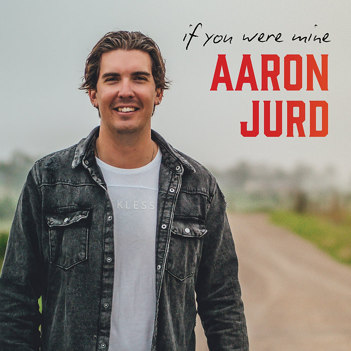 Aaron-Jurd---If-You-Were-Mine-Album-Cove