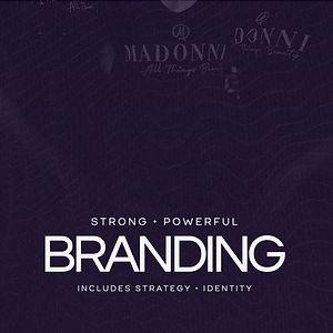 Strong + Powerful Branding