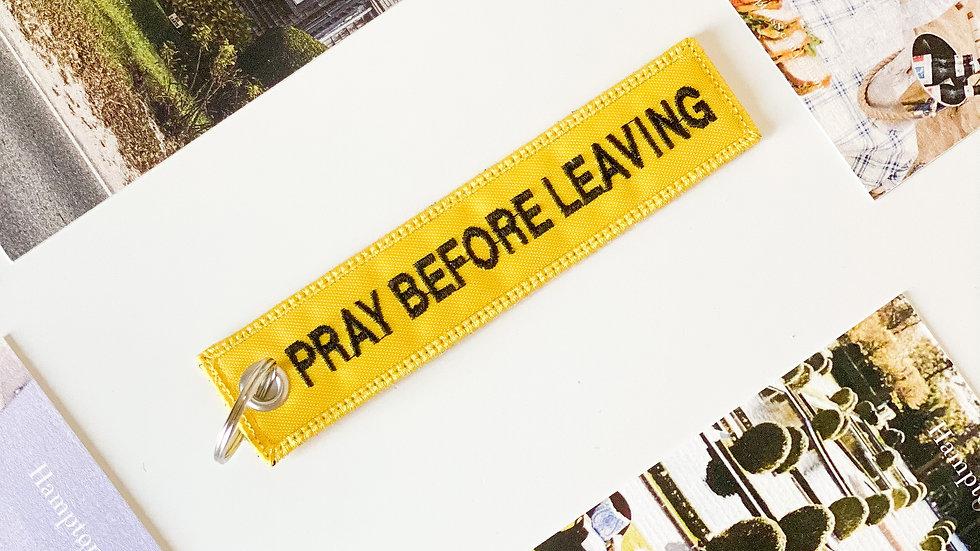 Llavero - Pray Before Leaving Amarillo