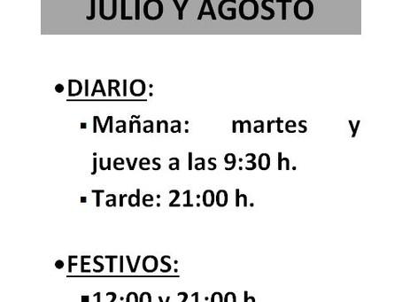HORARIO DE MISAS JULIO Y AGOSTO