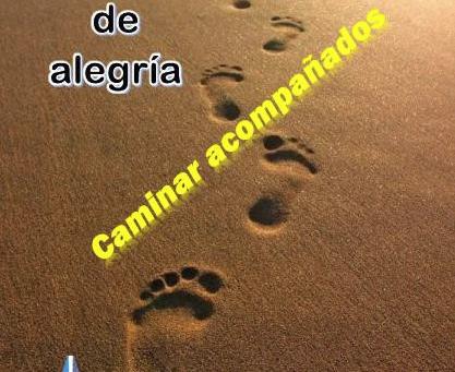 HUELLAS DE ALEGRÍA        CAMINAR ACOMPAÑADOS              2019-2020