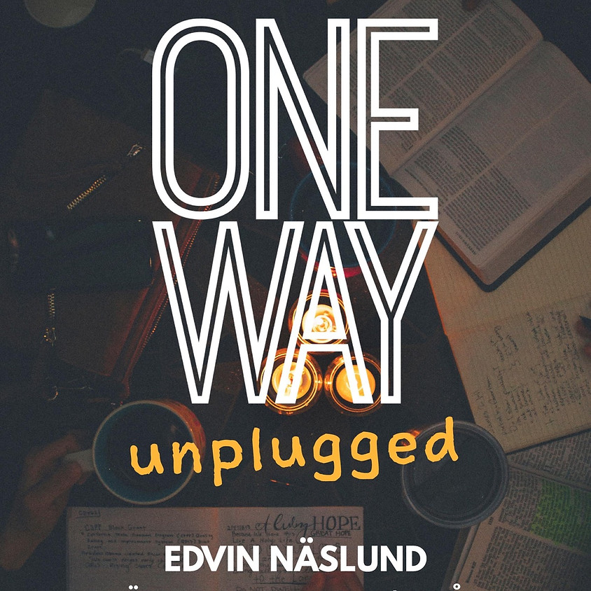 OneWay unplugged