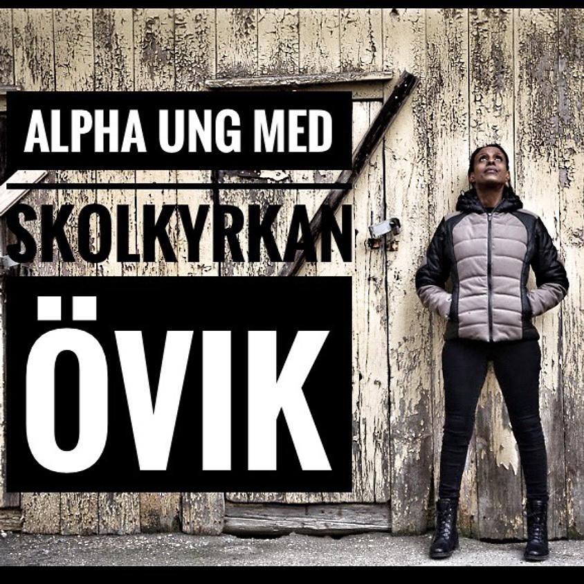 Alphaung med Skolkyrkan Övik