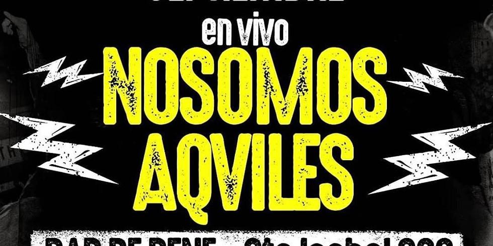 NoSomos + Aqviles en vivo