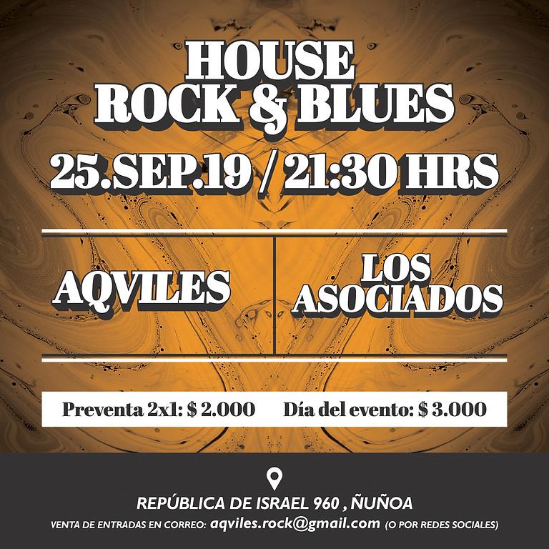 Aqviles + Los Asociados desde la House Rock&Blues