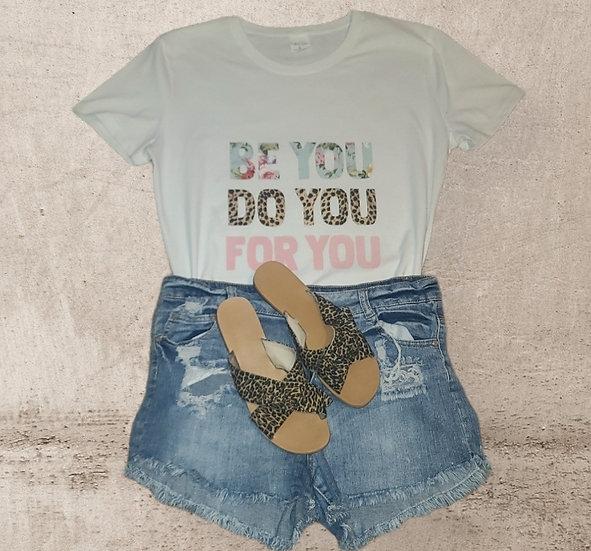 """Be You"" T-Shirt"