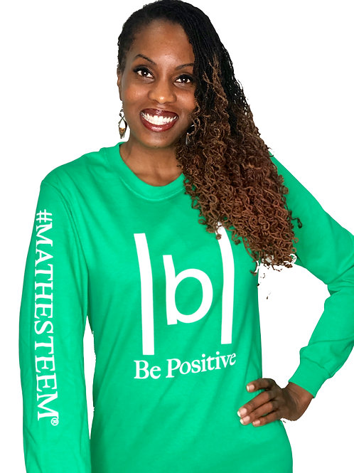 |b| Be Positive (Green Long Sleeve)