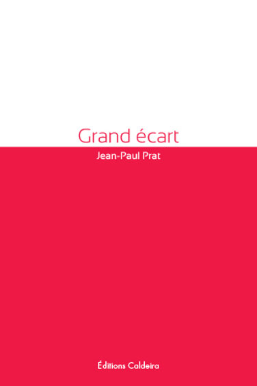 """Grand écart"" - Jean-Paul PRAT"