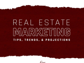 Marketing for Real Estate in 2021