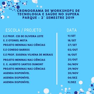 Cronograma de Workshops de Tecnologia e Saúde no Supera Parque - 2 ° semestre 2019