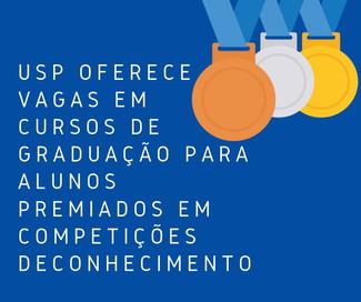 USP oferece vagas em cursos de graduação para alunos premiados em competições de conhecimento