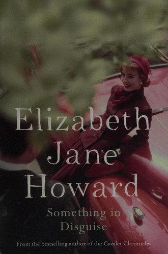 Elizabeth Jane Howard—Something in Disguise