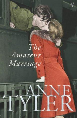 Anne Tyler—The Amateur Marriage