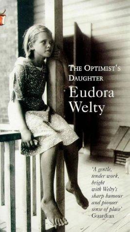 Eudora Welty—The Optimist's Daughter