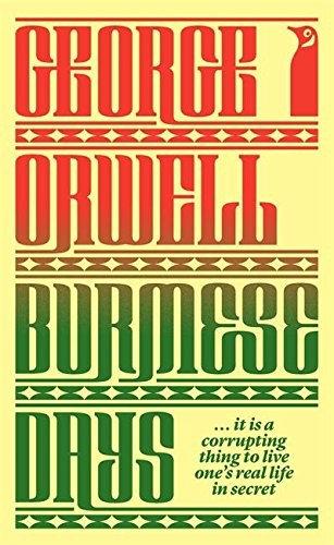 George Orwell—Modern Classics Burmese Days
