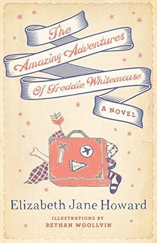 Elizabeth Jane Howard—The Amazing Adventures Of Freddie Whitemouse
