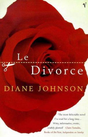 Diane Johnson—Le Divorce