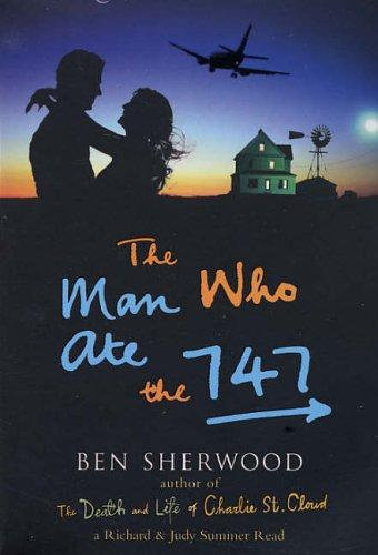 Ben Sherwood—The Man Who Ate The 747
