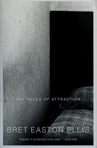 Bret Easton Ellis—The Rules Of Attraction