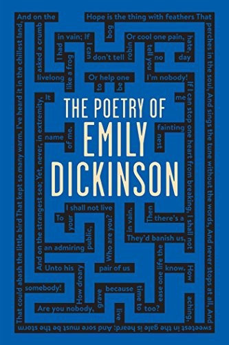 Emily Dickinson—The Poetry of Emily Dickinson