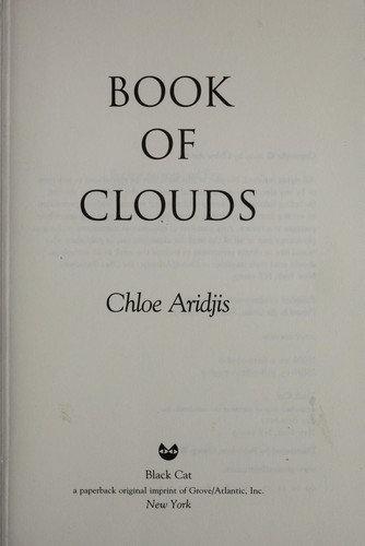 Chloe Aridjis—Book of clouds