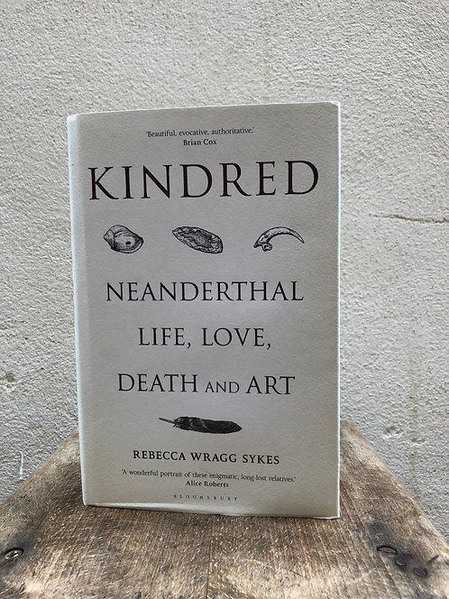 Kindred: Neanderthal, Life, Love, and Art