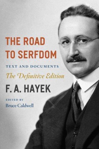 Friedrich August Hayek—The Road to Serfdom