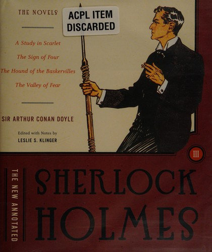 Arthur Conan Doyle—The New Annotated Sherlock Holmes