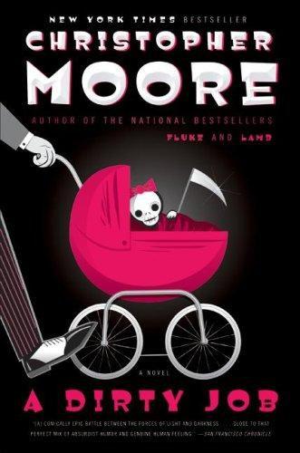 Christopher Moore—A Dirty Job - A Novel