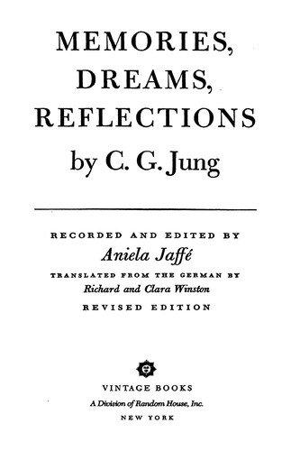 Carl Gustav Jung—Memories, Dreams, Reflections