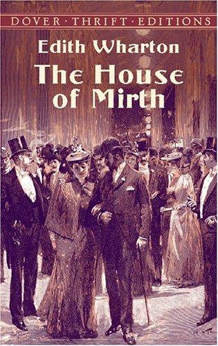 Edith Wharton—The House Of Mirth