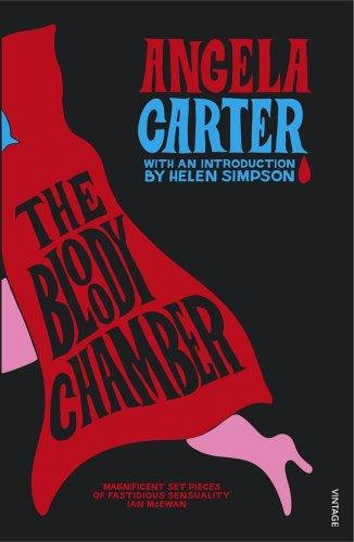 Angela Carter—The Bloody Chamber And Other Stories