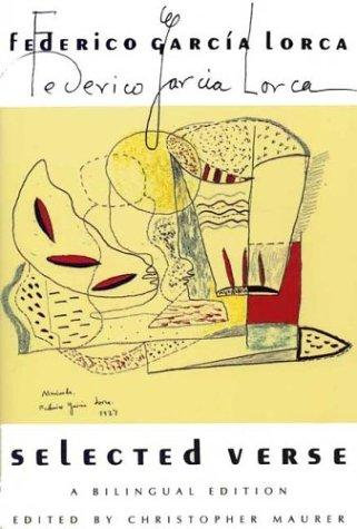 Federico García Lorca, Christopher Maurer, Catherine Brown—Selected Verse - Rev