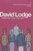 David Lodge—How far can you go?