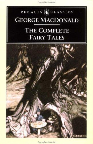 George MacDonald—The Complete Fairy Tales