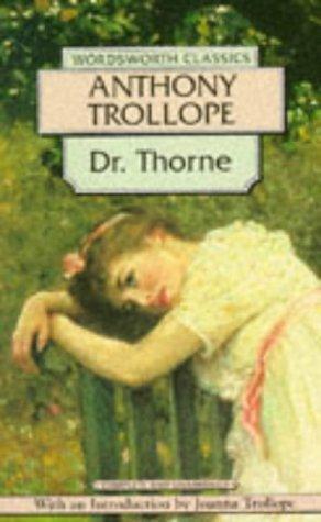 Anthony Trollope—Dr. Thorne