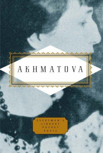 Anna Andreevna Akhmatova—Poems