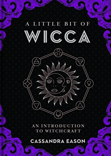 Cassandra Eason—A Little Bit of Wicca - An Introduction to Witchcraft