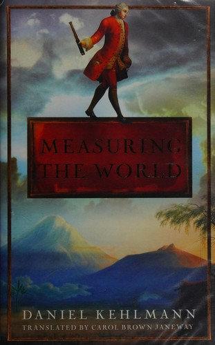 Daniel Kehlmann—Measuring The World