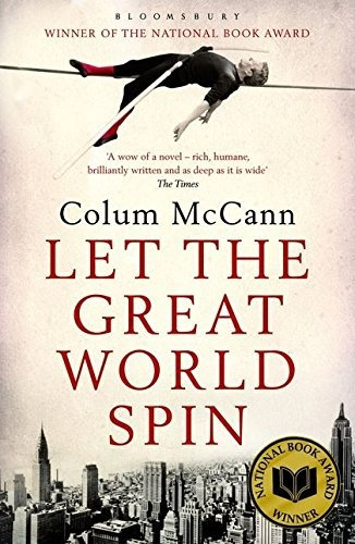 Colum McCann—Let The Great World Spin